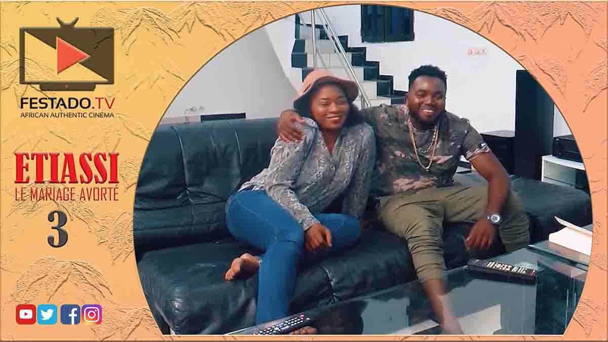 ETIASSI (LE MARIAGE AVORTÉ) EPISODE 3 Serie Togolaise: Dodji est revenu de US pour épouser Blewoussi